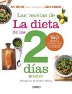 Recetas de La Dieta de Los DOS Dias - Mimi Spencer