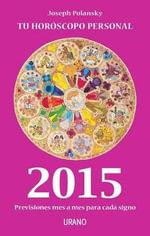 2015 - Tu Horoscopo Personal - Joseph Polansky