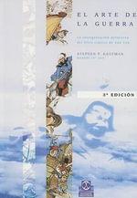 El Arte de la Guerra : La Interpretacion Definitiva del Libro Clasico de Sun Tzu - Stephen F Kaufman