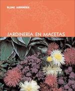Jardineria en Macetas