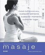 Masaje : Cualquier Persona, Cualquier Momento, Cualquier Lugar - Beata Aleksandrowicz