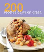 200 Recetas Bajas En Grasa - Cara Hobday
