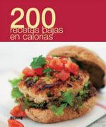 200 Recetas Bajas En Calorias : 200 Recetas - Blume