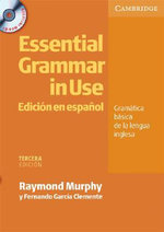 Essential Grammar in Use: Spanish Edition without Answers : Edicion En Espanol : Gramatica Basica De La Lengua Inglesa - Raymond Murphy