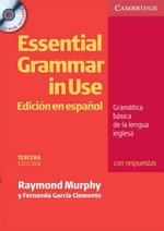 Essential Grammar in Use Spanish Edition with Answers and CD-ROM : Edicion En Espanol - Raymond Murphy
