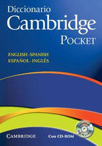 Diccionario Bilingue Cambridge Spanish-English with CD-ROM Pocket Edition : A Cultural Lexicon
