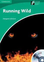 Running Wild Level 3 Lower-intermediate American English Book with CD-ROM and Audio CDs (2) Pack : Cambridge Discovery Readers - Margaret Johnson