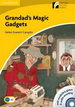 Grandad's Magic Gadgets Level 2 Elementary/Lower-intermediate American English Book with CD-ROM and Audio CD Pack : Cambridge Discovery Readers - Helen Everett-Camplin