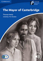 The Mayor of Casterbridge : Cambridge English Readers : Level 5 - Thomas Hardy