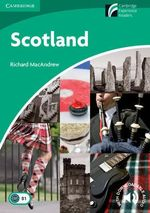 Scotland : Cambridge Discovery Readers : Level 3  - Richard MacAndrew