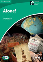 Alone! Level 3 Lower-intermediate : Cambridge Discovery Readers Ser. - Jane Rollason