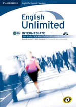 English Unlimited for Spanish Speakers Intermediate Self-study Pack (workbook with DVD-ROM and Audio CD) - Maggie Baigent