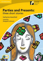 Parties and Presents : Three Short Stories Level 2 Elementary/Lower-Intermediate - Margaret Johnson