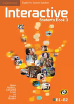 Interactive for Spanish Speakers Level 3 Student's Book - Helen Hadkins