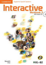 Interactive for Spanish Speakers Level 3 Workbook with Audio CDs (2) - Meredith Levy
