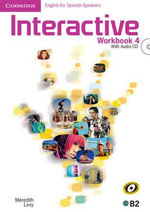Interactive for Spanish Speakers Level 4 Workbook with Audio CDs - Meredith Levy