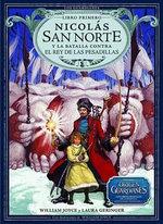 Nicolas San Norte y La Batalla Contra El Rey de Las Pesadillas : Los Guardianes - William Joyce