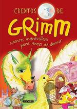 Cuentos de Grimm - The Brothers Grimm