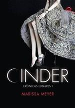 Cinder : Cronicas Lunares - Marissa Meyer