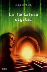 La Fortaleza Digital / Digital Fortress - Dan Brown