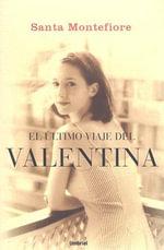 El Ultimo Viaje de la Valentina - Santa Montefiore