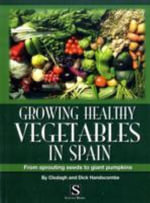Growing Healthy Vegetables in Spain - Clodagh Handscombe