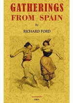 Gatherings from Spain : Murray's Handbook for Travellers - Richard Ford