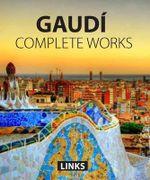 Gaudi Complete Works - Carles Broto