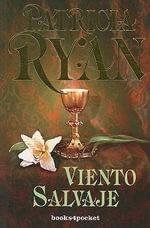 Viento Salvaje : Books4pocket Romantica - Patricia Ryan