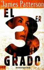 El Tercer Grado = 3rd Degree - James Patterson