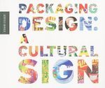 Packaging Design : A Cultural Sign - Edwin Visser