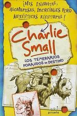 Los Temerarios Forajidos de Destino : The Underworld - Charlie Small