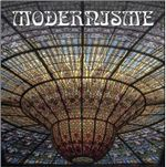 Modernisme : Modernism in Barcelona - FKG Editors