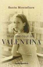 El Ultimo Viaje del Valentina : Books4pocket Narrativa - Santa Montefiore
