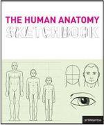 The Human Anatomy Sketchbook : Mess Up a Masterpiece