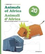3D Paper Craft : Animals of Africa - Patrick Pasques