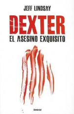 Dexter, El Asesino Exquisito - A01