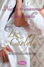 Nunca Te Enamores de Un Canalla - Liz Carlyle