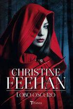 Lobo Oscuro - Christine Feehan