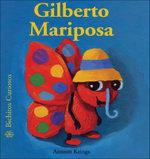 Gilberto Mariposa - Antoon Krings
