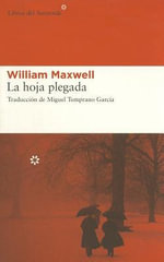 La Hoja Plegada - William Maxwell