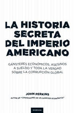 Historia Secreta del Imperio Americano - John Perkins