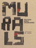 Murals :  Practiques, Mural, Contemporanies - Fundacio Joan Miro