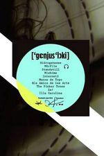 Genius Loci : 11 De Marc - 5 De Juny De 2011 - Fundacio Joan Miro