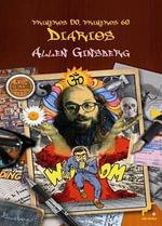 Diarios Indios : Primeros 50, Primeros 60 - Allen Ginsberg