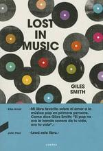 Lost in Music : Una Odisea Pop - Giles Smith