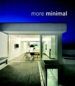 More Minimal