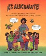Es Alucinante! / It's So Amazing! : Family Library (Spanish) - Robie H Harris