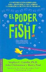 El Poder de Fish / El Poder de Fish - Stephen C Lundin