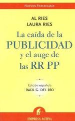 Caida de La Publicidad y El Auge de RR Pp-V2* - Al Ries